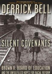Derrick Bell's Silent Covenent